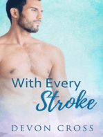 With Every Stroke