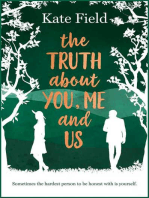 The Truth About You, Me, and Us