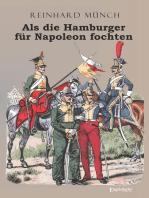 Als die Hamburger FÜR Napoleon fochten
