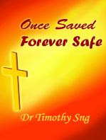 Once Saved, Forever Safe