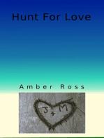 Hunt For Love