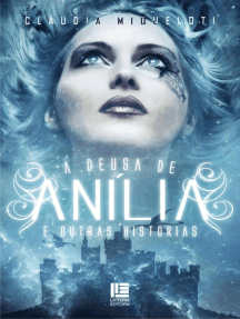 A Deusa de Anília: E outras Histórias