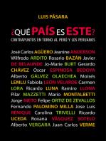 ¿Qué país es este?: Contrapuntos en torno al Perú y los peruanos