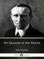 Sir Quixote of the Moors by John Buchan - Delphi Classics (Illustrated)