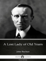 A Lost Lady of Old Years by John Buchan - Delphi Classics (Illustrated)