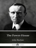 The Power-House by John Buchan - Delphi Classics (Illustrated)