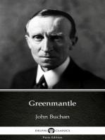 Greenmantle by John Buchan - Delphi Classics (Illustrated)