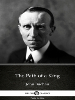 The Path of a King by John Buchan - Delphi Classics (Illustrated)