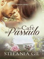 Um Café ao Passado