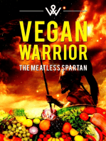 Vegan Warrior - The Meatless Spartan