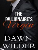 Billionaire's Virgin (Billionaire Romance)