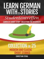 Learn German with Stories Studententreffen: 25 Modern and Classical Short Stories