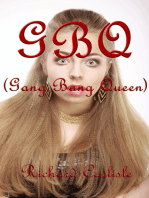 GBQ (Gang Bang Queen)