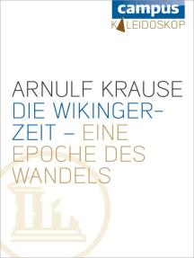 Die Wikingerzeit – eine Epoche des Wandels