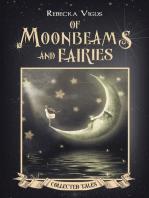 Of Moonbeams and Fairies
