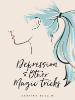 Depression & Other Magic Tricks