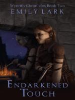 Endarkened Touch