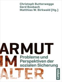 Armut im Alter: Probleme und Perspektiven der sozialen Sicherung