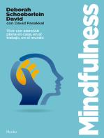 Mindfulness: Vivir con atención plena en casa, en el trabajo, en el mundo