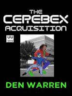 The Cerebex Acquisition