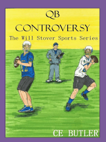 QB Controversy: The Will Stover Sports Series