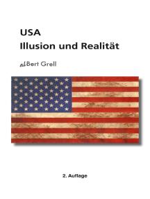 USA: Illusion und Realität