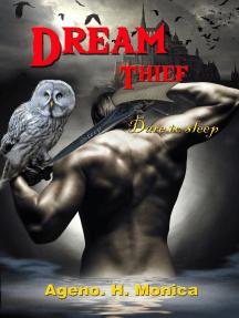 Dream Thief (Legend of the night weaver) Book 1