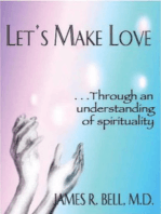 Let's Make Love...Through an Understanding of Spirituality