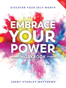 Embrace Your Power Workbook: Discover your self-worth