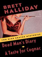 Dead Man's Diary and A Taste for Cognac
