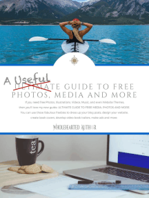A Useful Guide to Free Photos, Media and More: Wholehearted Author Guides, #1