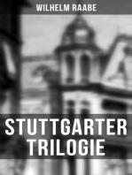Stuttgarter Trilogie