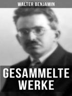 Gesammelte Werke von Walter Benjamin