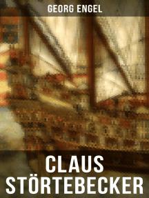 Claus Störtebecker: Historischer Roman (14. Jahrhundert)