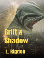 Grift and Shadow