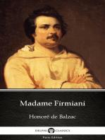Madame Firmiani by Honoré de Balzac - Delphi Classics (Illustrated)