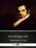 Bracebridge Hall by Washington Irving - Delphi Classics (Illustrated)