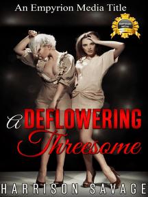 A Deflowering Threesome