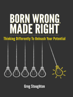 Born Wrong, Made Right
