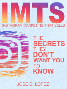 Instagram Marketing That Sells: The Secrets They Don't Want You To Know: IMTS, #1