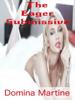 The Eager Submissive