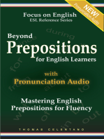 Beyond Prepositions for ESL Learners: Mastering English Prepositions for Fluency