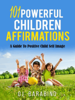 101 Powerful Children Affirmations a Guide to Positive Child Self Image