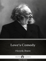 Love's Comedy by Henrik Ibsen - Delphi Classics (Illustrated)