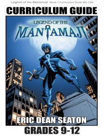 Legend of the Mantamaji: Curriculum Guide: Grades 9 - 12