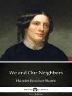 We and Our Neighbors by Harriet Beecher Stowe - Delphi Classics (Illustrated)