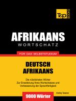 Wortschatz Deutsch-Afrikaans für das Selbststudium