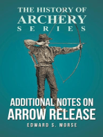Additional Notes on Arrow Release (History of Archery Series)