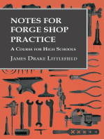 Notes for Forge Shop Practice - A Course for High Schools