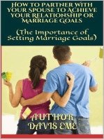 How to Partner With your Spouse to Achieve your Relationship or Marriage Goals (The Importance of Setting Marriage Goals)